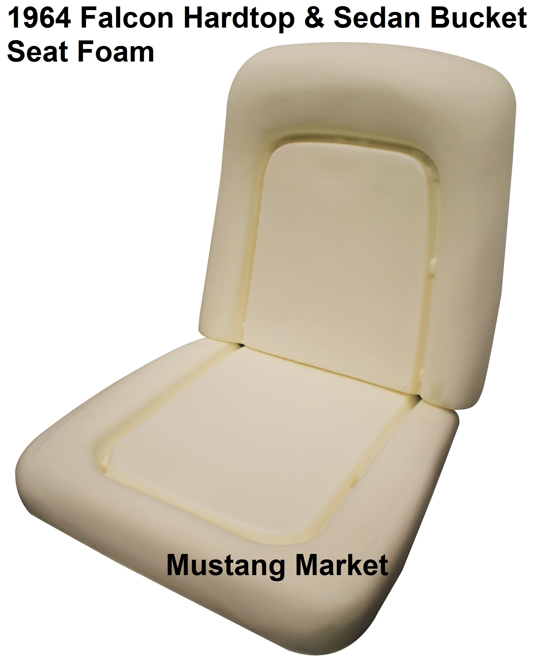 1964 Falcon Bucket Seat Foam Ford Fairlane Seats Click To Enlarge